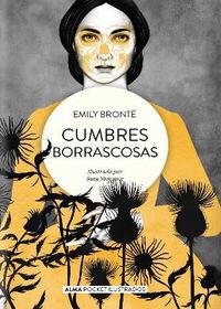 Cumbres Borrascosas - Emily Bronte / Sara Morante (il. )