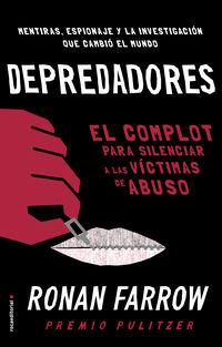 DEPREDADORES - EL COMPLOT PARA SILENCIAR A LAS VICTIMAS DE ABUSO.