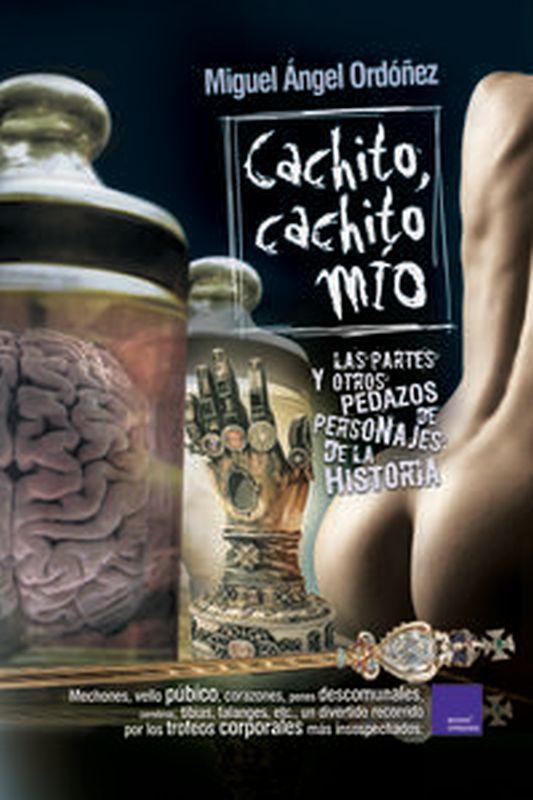 Cachito, Cachito Mio - Miguel Angel Ordoñez