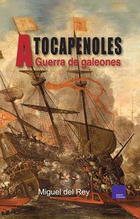 A Tocapenoles - Miguel Del Rey
