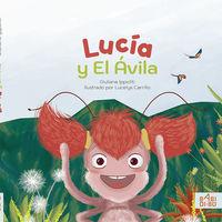 Lucia Y El Avila - Giuliana Ippoliti / Lucelys Carrillo (il. )