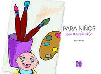 Para Niños Con Mucho Arte - Eloisa M. Galte