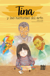 Tina Y Las Historias Del Arte - Ixchel J. Castillo / Rosalba Vazquez (il. )