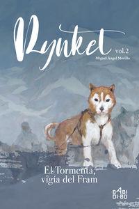 Rynket, El Tormenta, Vigia Del Fram Ii - Miguel Angel Morillo