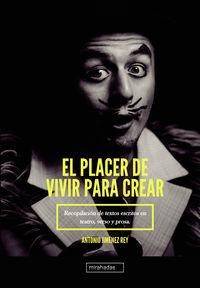 PLACER DE VIVIR PARA CREAR, EL