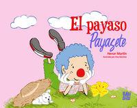 PAYASO PAYASETE, EL