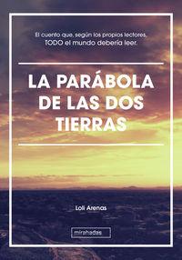 PARABOLA DE LAS DOS TIERRAS, LA