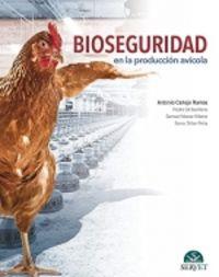 BIOSEGURIDAD EN LA PRODUCCION AVICOLA