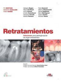 RETRATAMIENTOS - SOLUCIONES PARA PATOLOGIA APICAL DE ORIGEN ENDODONTICO