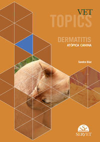 VET TOPICS - DERMATITIS ATOPICA CANINA