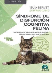 SINDROME DE DISFUNCION COGNITIVA FELINA - GUIA SERVET DE MANEJO CLINICO