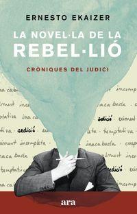 NOVELLA DE LA REBELLIO, LA - CRONIQUES DEL JUDICI