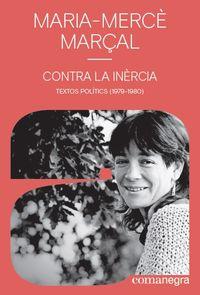 CONTRA LA INERCIA - TEXTOS POLITICS (1979-1980)