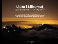 LLUM I LLIBERTAT - ART, MUNTANYA I ACTIVISME PER LA INDEPENDENCIA