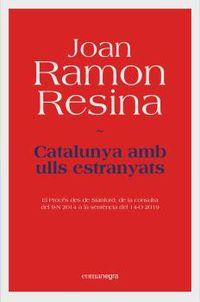 CATALUNYA AMB ULLS ESTRANYATS - EL PROCES DES DE STANFORD