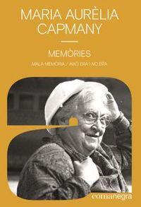 MEMORIES - MALA MEMORIA / AIXO ERA I NO ERA