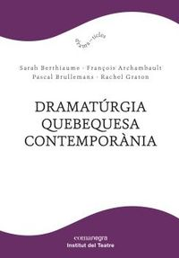 DRAMATURGIA QUEBEQUESA CONTEMPORANIA