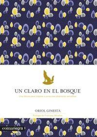 Un claro en el bosque - Oriol Ginesta