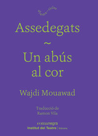 ASSEDEGATS / UN ABUS AL COR