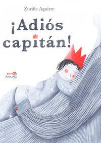 ¡ADIOS, CAPITAN!