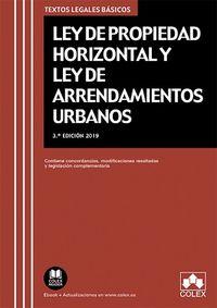 (3 Ed) Ley De Propiedad Horizontal Y Ley De Arrendamientos Urbanos - Texto Legal Basico Con Legislacion Complementaria, Concordancias Y Modificaciones Resaltadas - Aa. Vv.