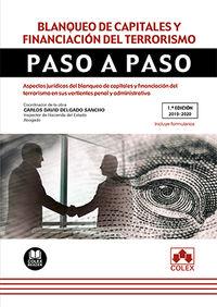 BLANQUEO DE CAPITALES Y FINANCIACION DEL TERRORISMO - ASPECTOS JURIDICOS DEL BLANQUEO DE CAPITALES Y FINANCIACION DEL TERRORISMO EN SUS VERTIENTES PENAL Y ADMINISTRATIVA