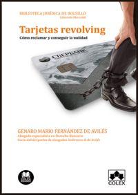 TARJETAS REVOLVING - COMO RECLAMAR Y CONSEGUIR LA NULIDAD