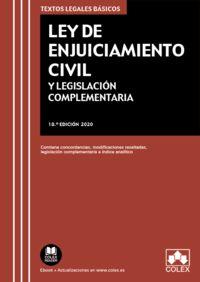 (18 ED) LEY DE ENJUICIAMIENTO CIVIL Y LEGISLACION COMPLEMENTARIA - CONTIENE CONCORDANCIAS, MODIFICACIONES RESALTADAS, LEGISLACION COMPLEMENTARIA E INDICE ANALITICO