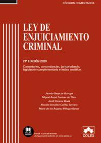(21 ED) LEY DE ENJUICIAMIENTO CRIMINAL - CODIGO COMENTADO - COMENTARIOS, CONCORDANCIAS, JURISPRUDENCIA, LEGISLACION COMPLEMENTARIA E INDICE ANALITICO