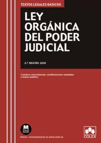(2 ED) LEY ORGANICA DEL PODER JUDICIAL - CONTIENE CONCORDANCIAS, MODIFICACIONES RESALTADAS E INDICE ANALITICO