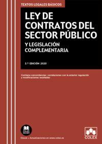 (3 ED) LEY DE CONTRATOS DEL SECTOR PUBLICO - Y LEGISLACION COMPLEMENTARIA, CONCORDANCIAS Y EQUIVALENCIAS CON LA NORMATIVA ANTERIOR