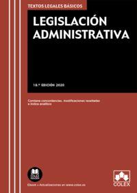(18 ED) LEGISLACION ADMINISTRATIVA - CONTIENE CONCORDANCIAS, MODIFICACIONES RESALTADAS E INDICES ANALITICOS