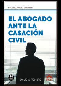 ABOGADO ANTE LA CASACION CIVIL, EL - ¿SON LEGALES LOS CRITERIOS DE ADMISION DEL TRIBUNAL SUPREMO?