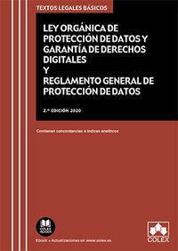 (2 ED) LEY ORGANICA DE PROTECCION DE DATOS PERSONALES Y GARANTIA DE LOS DERECHOS DIGITALES + REGLAMENTO GENERAL DE PROTECCION DE DATOS