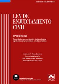 (22 ED) LEY DE ENJUICIAMIENTO CIVIL - COMENTARIOS, CONCORDANCIAS, JURISPRUDENCIA, LEGISLACION COMPLEMENTARIA