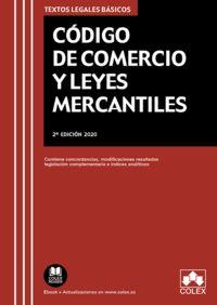 (2 ED) CODIGO DE COMERCIO Y LEYES MERCANTILES - CONCORDANCIAS, MODIFICACIONES RESALTADAS, INDICES ANALITICOS Y LEGISLACION COMPLEMENTARIA