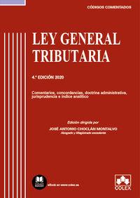 (4 ED) LEY GENERAL TRIBUTARIA - CODIGO COMENTADO - COMENTARIOS, CONCORDANCIAS, DOCTRINA ADMINISTRATIVA, JURISPRUDENCIA E INDICE ANALITICO (EDICION 2020)