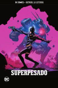 BATMAN, LA LEYENDA 29 - SUPERPESADO