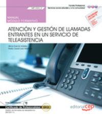 CP - MANUAL ATENCION Y GESTION DE LLAMADAS ENTRANTES SERVICIO DE TELEASISTENCIA