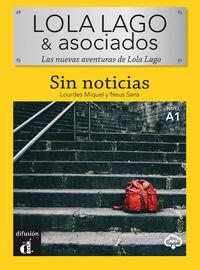 LOLA LAGO & ASOCIADOS (A1) - SIN NOTICIAS