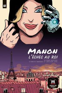 BANDE DESSINEE - MANON L'ECHE AU ROI