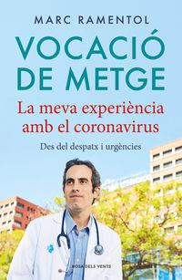Vocacio De Metge - Marc Ramentol