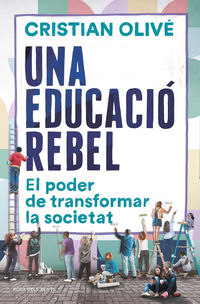 EDUCACIO REBEL, UNA
