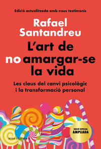 L'ART DE NO AMARGAR-SE LA VIDA (EDICIO ESPECIAL)