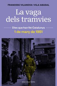 VAGA DELS TRAMVIES, LA - 1 DE MARÇ DE 1951