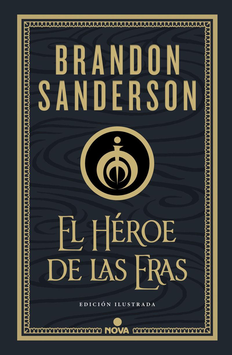EL HEROE DE LAS ERAS (ED. ILUSTRADA) (NACIDOS DE LA BRUMA-MISTBORN 3)
