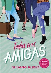 Todas Mis Amigas - Susana Rubio