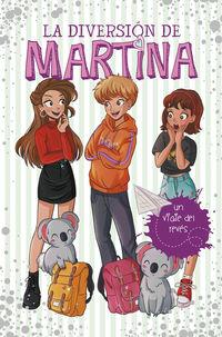 DIVERSION DE MARTINA, LA 8 - UN VIAJE DEL REVES