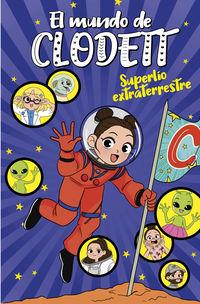 mundo de clodett, el 6 - superlio extraterrestre - Clodett