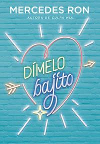 Dimelo Bajito - Mercedes Ron